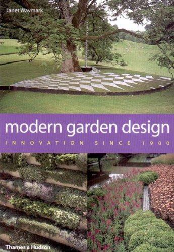 Modern Garden Design: Innovation Since 1900