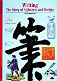 img - for Writing: The Story of Alphabets and Scripts (New Horizons) by Georges Jean (1992-05-18) book / textbook / text book