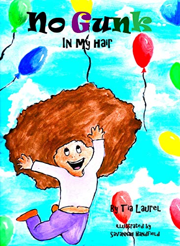 No Gunk In My Hair (Caribbean Kidz Club Book 1)