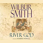 River God: Ancient Egyptian, Book 1 | Wilbur Smith