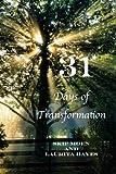 31: Days of Transformation