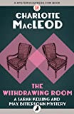 Front cover for the book The Withdrawing Room by Charlotte MacLeod