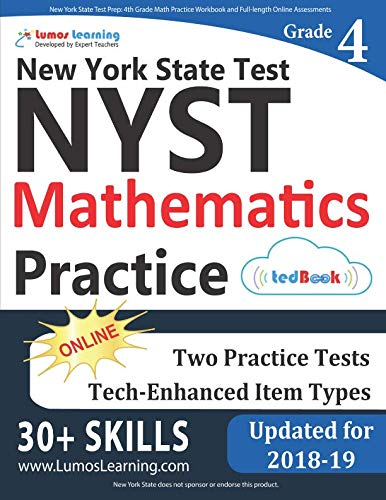 New York State Test Prep: 4th Grade Math Practice Workbook and Full-length Online Assessments: NYST Study Guide (New York State Test Prep Grade 4)