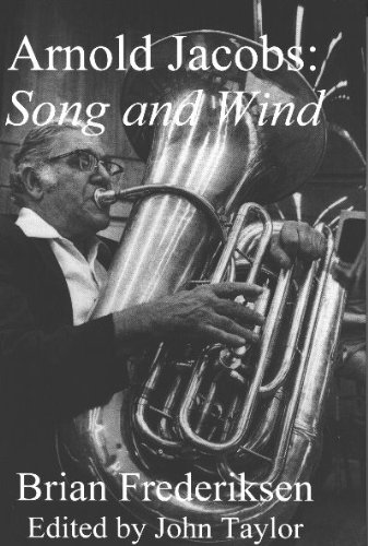 Arnold Jacobs: Song and Wind