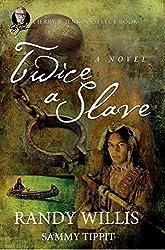 Twice a Slave: a Jerry B Jenkins Select Book