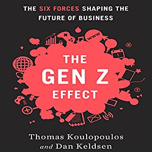 The Gen Z Effect Audiobook