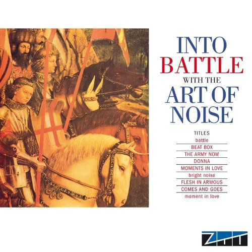 The Art of Noise - Into Battle with the Art of Noise (United Kingdom - Import)