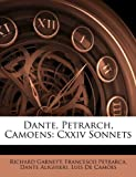Dante, Petrarch, Camoens, Richard Garnett and Francesco Petrarch, 1144868521