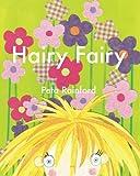 Hairy Fairy