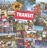 Transit : Le Tour du monde en 1424 jours