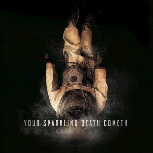 Your Sparkling Death Cometh