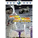 Beyond the Void:  Apollo and the Moon