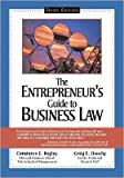 img - for C. E. Bagley's,C. E. Dauchy 's 3rd(third) edition (The Entrepreneur's Guide to Business Law (Paperback))(2007) book / textbook / text book