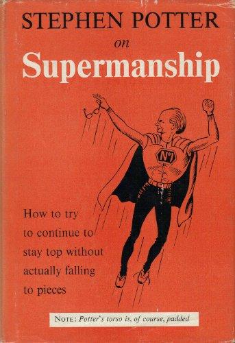 Stephen Potter on Supermanship