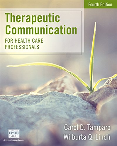 Therapeutic Communication For Health Care Professionals  Mindtap Course List