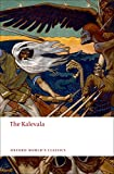 img - for The Kalevala: An Epic Poem after Oral Tradition by Elias L nnrot (Oxford World's Classics) book / textbook / text book