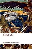 The Kalevala: An Epic Poem after Oral Tradition