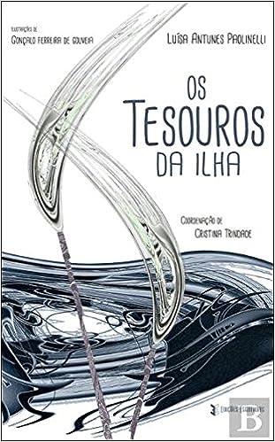 Tesouros da Ilha (Portuguese Edition): Luisa Antunes Paolinelli: 9789898801647: Amazon.com: Books