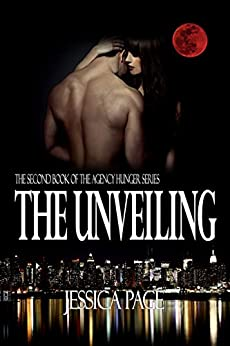 The Unveiling: The Agency Hunger Series – Paranormal Romance by [Page, Jessica]