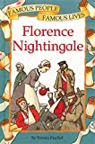 Florence Nightingale (Famous People, Famous Lives)