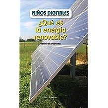 ¿Qué es la energía renovable?: Definir el problema (What Is Clean Energy? Defining the Problem): Definir El Problema/Defining the Problem (Niños by Computational Thinking) (Spanish Edition)