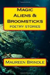 Magic, Aliens & Broomsticks