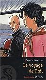 Le voyage de Phil par Pécherot