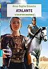 Atalante, tome 2 : Le galop des Amazones par Silvestre