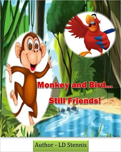 Monkey and Bird (Revised): ...Still Friends: Volume 3