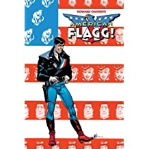 American Flagg! Volume 1 Signed & Numbered Edition