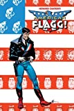 American Flagg! Volume 1 Signed and Numbered Edition, Howard Chaykin, 1582409846