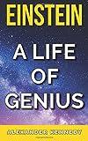 Einstein: A Life of Genius