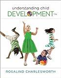 Understanding Child Development 10th Edition