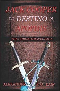 Descargar Torrent+ Jack Cooper E Il Destino Di Apophis: The Chronotravel Saga PDF Gratis 2019