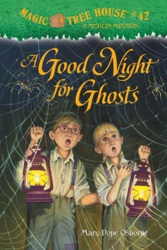 A Good Night for Ghosts (Magic Tree House (R) Merlin Mission) by Mary Pope Osborne (2009-07-28) ()