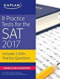 Image of 8 Practice Tests for the SAT 2017: 1,200+ SAT Practice Questions (Kaplan Test Prep)