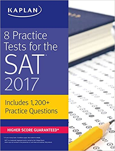 8 Practice Tests for the SAT 2017: 1, 200+ SAT Practice Questions