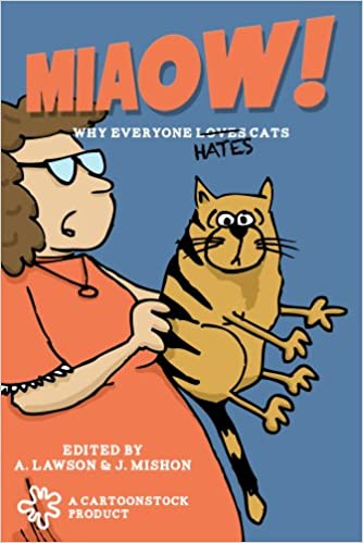 Ebooks scribd kostenloser Download Miaow: Why Everyone Loves & Hates Cats B00AREGBQ6 MOBI