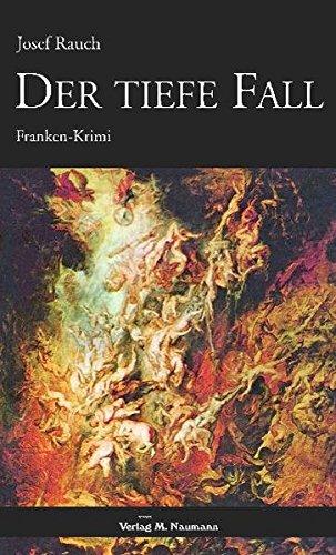 Der tiefe Fall: Franken-Krimi