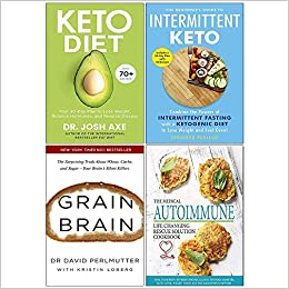 4c282c08a1 Keto Diet Dr Josh Axe, Beginners Guide To Intermittent Keto, Grain Brain,  Medical Autoimmune Life Changing Rescue Solution Cookbook 4 Books  Collection Set ...