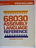Six Eight Zero Three Zero Assembly Language Reference, Steven Williams, 0201088762