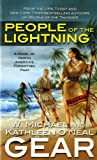 People of the Lightning, Kathleen O'Neal Gear and W. Michael Gear, 0812515560