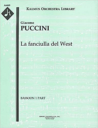 Descargando audiolibros a mi iphone La fanciulla del West: Bassoon 1, 2 and 3 parts [A6449] B00UKZ7WYC PDF ePub