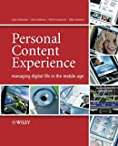 Personal Content Experience, Juha Lehikoinen and Pertti Huuskonen, 0470034645