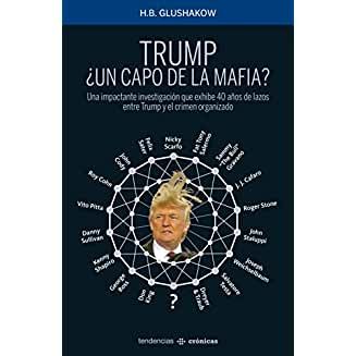 Trump, ¿un capo de la mafia? book jacket