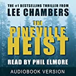 The Pineville Heist | Lee Chambers
