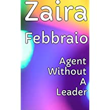 Agent Without A Leader