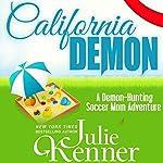 California Demon   Julie Kenner