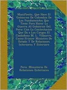 Manifiesto que hace el gobierno de colombia de los for Ministerio de relaciones interiores
