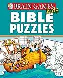 Brain Games(tm) Kids Bible Puzzles, Editors of Publications International LTD, 1450822886